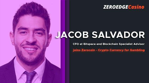 Джейкоб сальвадор (финансовый директор bitspace) присоединился к команде zerocoin